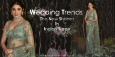 Wedding Trends The New Shades In Indian Saree
