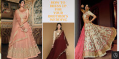 HOW TO DRESS UP FOR YOUR BROTHER'S WEDDING