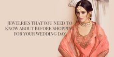 Jewelries that you need to know about before shopping foryour wedding day