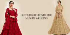 BEST COLOR TRENDS FOR MUSLIM WEDDING
