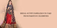 BRIDAL OUTFIT INSPIRATION TO TAKE FROM PAKISTANI CELEBRITIES