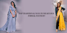 TOP TRADITIONAL WAYS TO WEAR YOUR FORMAL PANTSUIT!